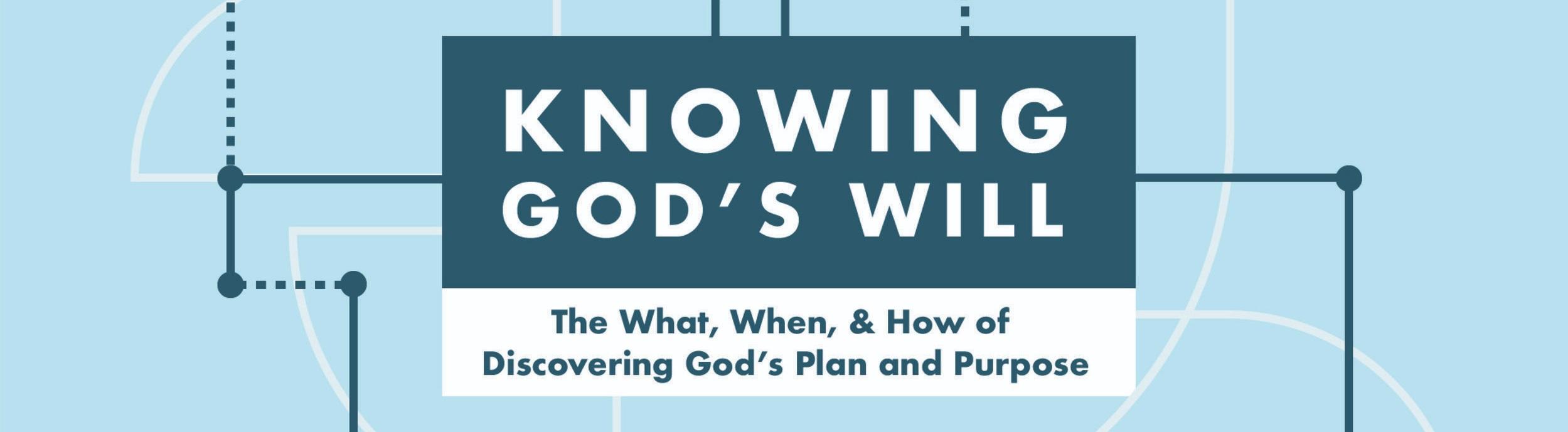 Knowing+Gods+Will.jpg