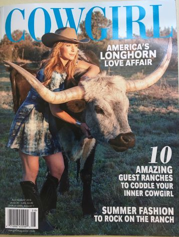 - This is the cover of the Cowgirl Magazine July/August issue that was mailed to subscribers some three weeks before it hits the newsstands – now on sale as of June 12.
