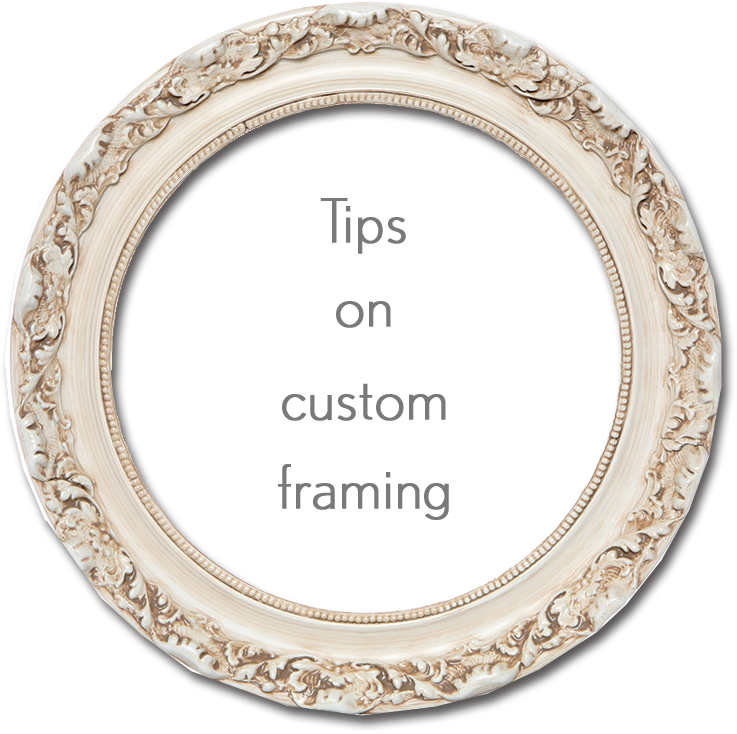 Tips on Custom Framing.png