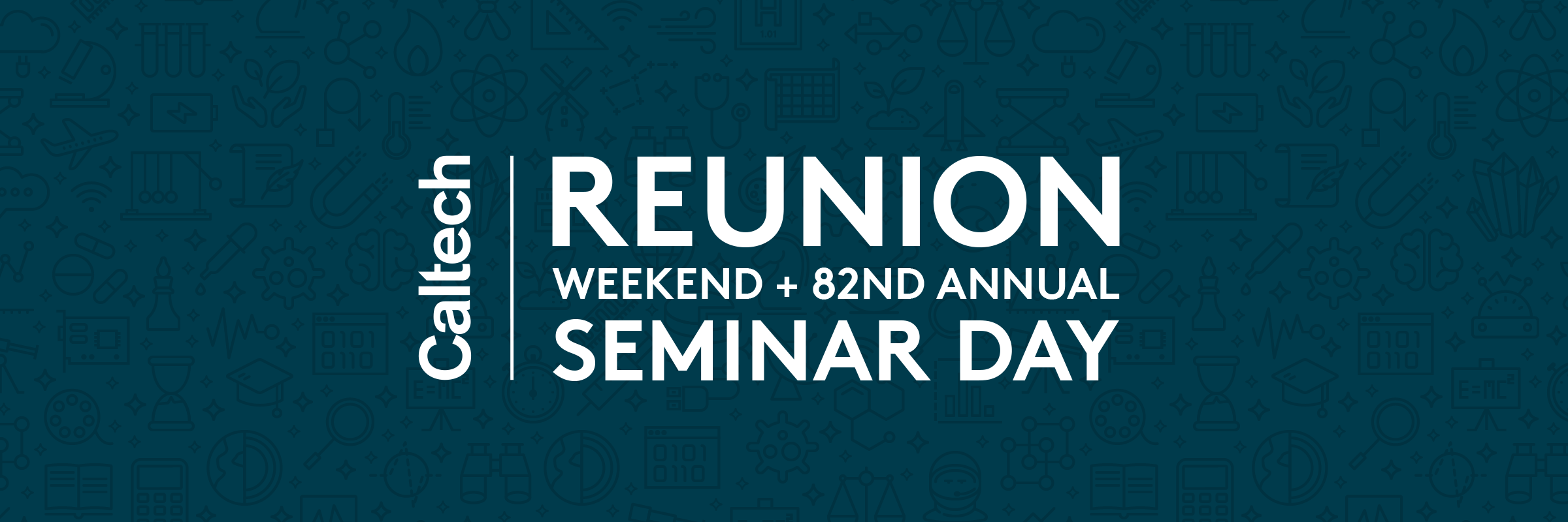 Caltech Calendar 2020 Reunion Weekend and Seminar Day 2019 — Caltech Alumni Association
