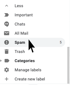 In the left-hand bar, scroll down to find 'SPAM'. You may need to 'Show More' if it doesn't show up.