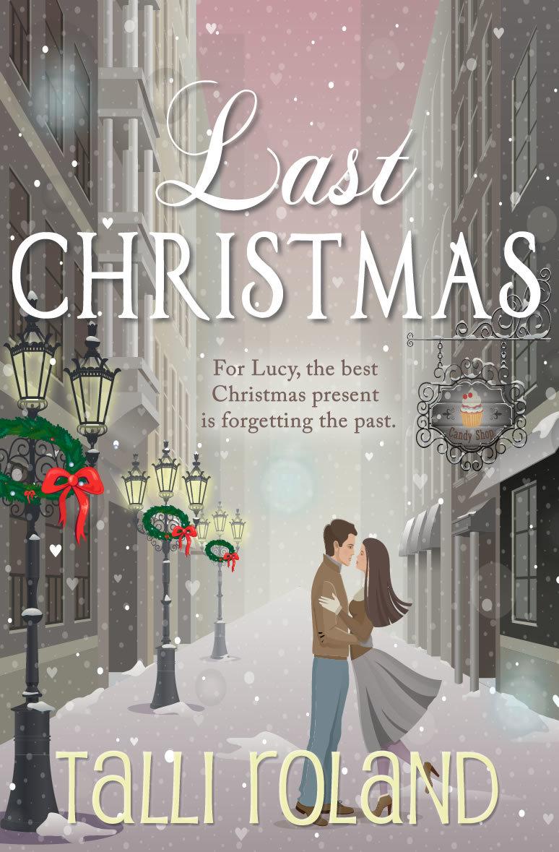Last Christmas - Talli Roland.jpg