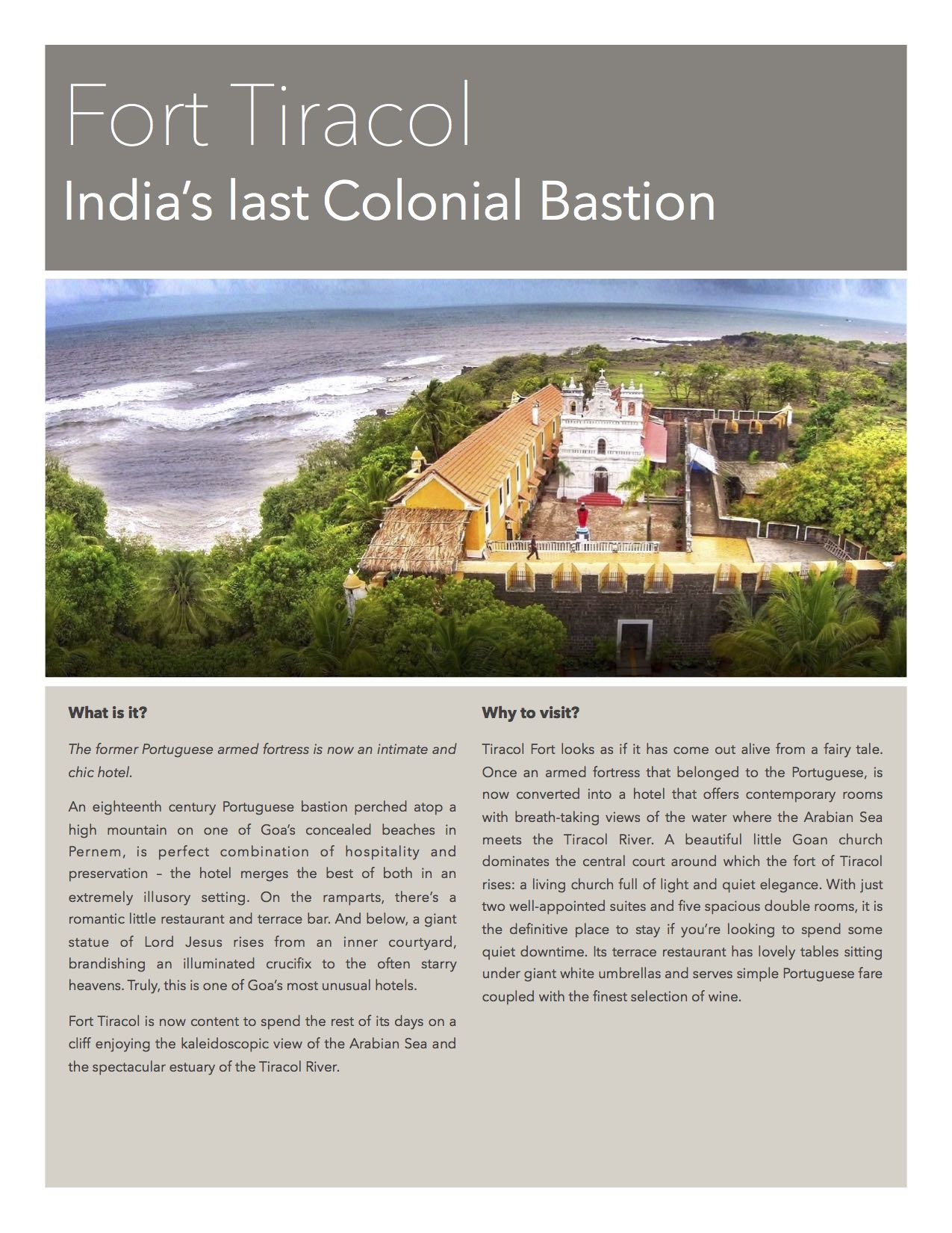 Fort Tiracol - Your stay in Goa, India