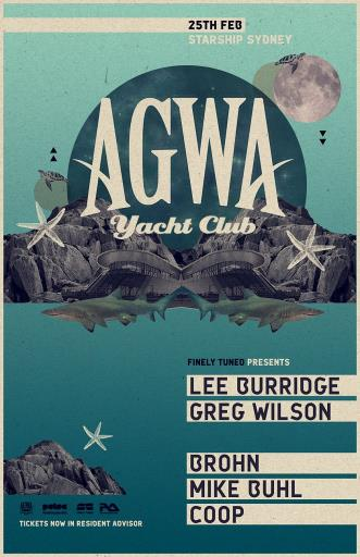 AGWA 013:    Featuring Lee Burridge & Greg Wilson.