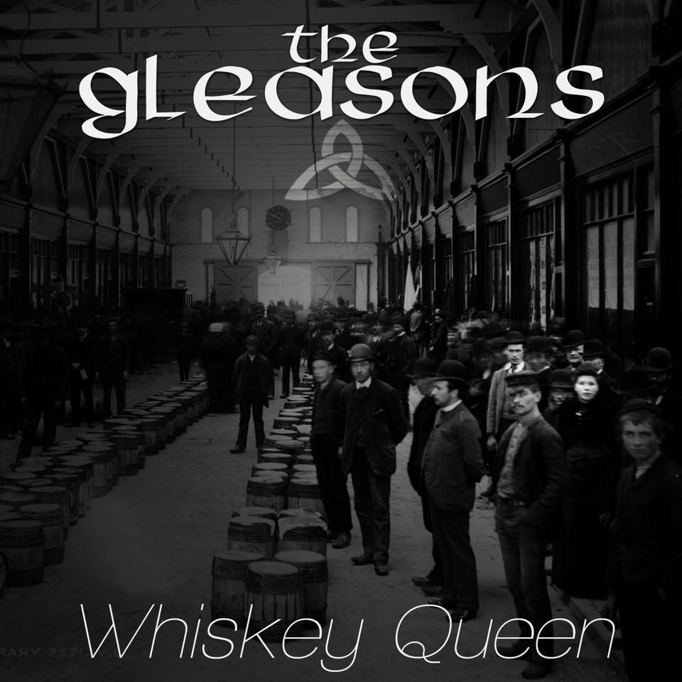 "Ep108 // The Gleasons ""Whiskey Queen"""