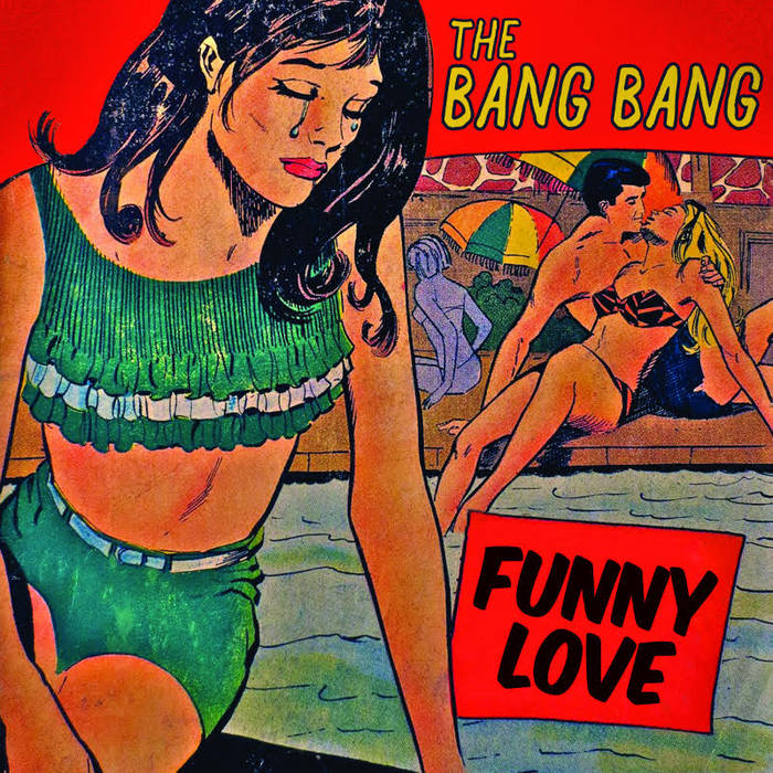 "Ep145 The Bang Bang ""Funny Love"""