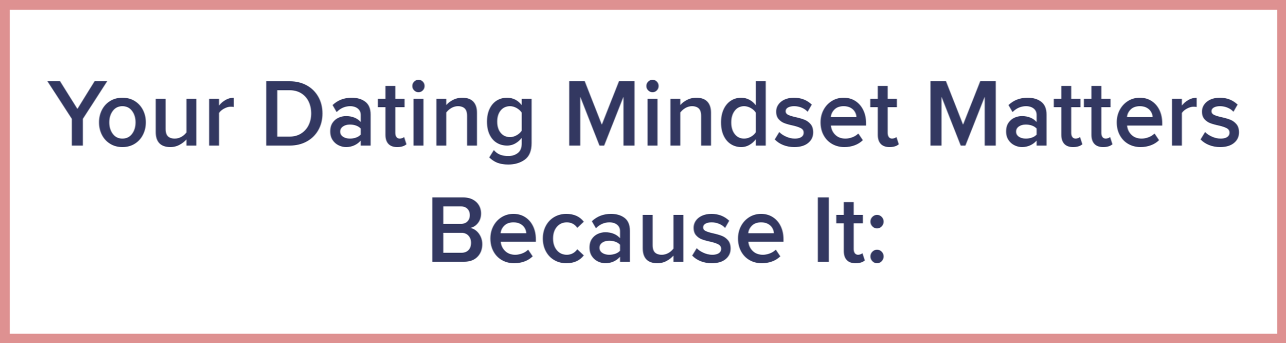 Dating Mindset Archetype banner.png