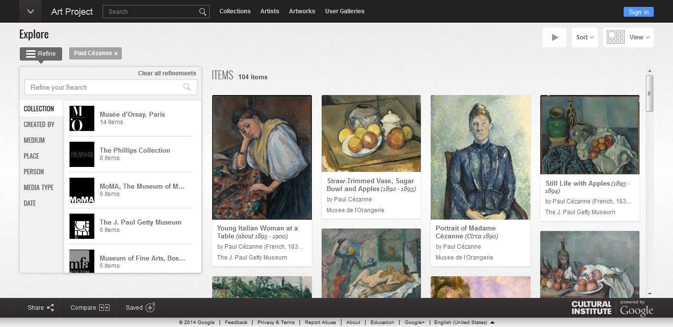 "Google Art project, showing search results for works by Paul Cézanne          Normal   0           false   false   false     EN-US   X-NONE   X-NONE                                                                                                                                                                                                                                                                                                                                                                                                                                                                                                                                                                                                                                                                                                                                                                                                                                                               /* Style Definitions */  table.MsoNormalTable 	{mso-style-name:""Table Normal""; 	mso-tstyle-rowband-size:0; 	mso-tstyle-colband-size:0; 	mso-style-noshow:yes; 	mso-style-priority:99; 	mso-style-parent:""""; 	mso-padding-alt:0in 5.4pt 0in 5.4pt; 	mso-para-margin-top:0in; 	mso-para-margin-right:0in; 	mso-para-margin-bottom:8.0pt; 	mso-para-margin-left:0in; 	line-height:107%; 	mso-pagination:widow-orphan; 	font-size:11.0pt; 	font-family:""Calibri"",""sans-serif""; 	mso-ascii-font-family:Calibri; 	mso-ascii-theme-font:minor-latin; 	mso-hansi-font-family:Calibri; 	mso-hansi-theme-font:minor-latin;}"