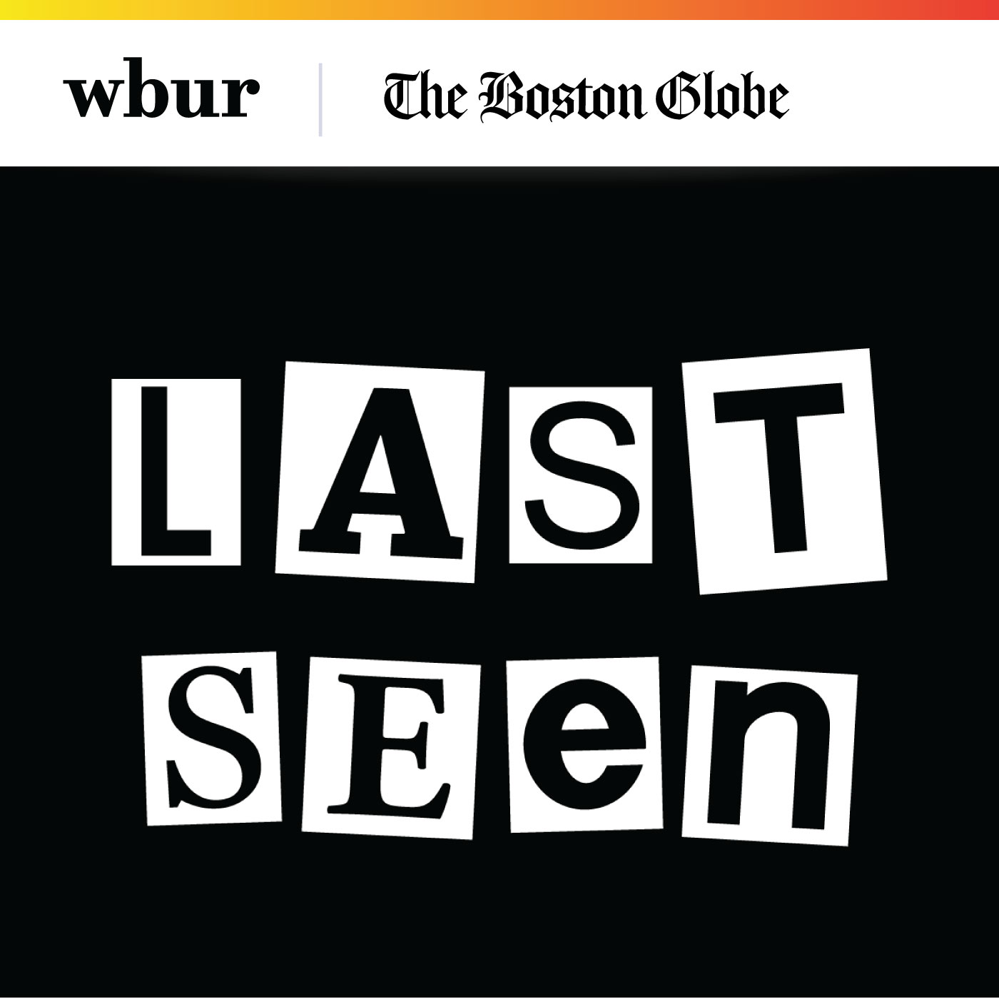 Last Seen   Best for : Conspiracy theorists and anyone who got into podcasts by listening to Serial  What to expect : A gripping investigation of the unsolved mystery behind the theft of 13 artworks from the Isabella Stewart Gardner Museum in 1998.  Find it on :  iTunes ,  Google Play ,  Stitcher ,  Spotify