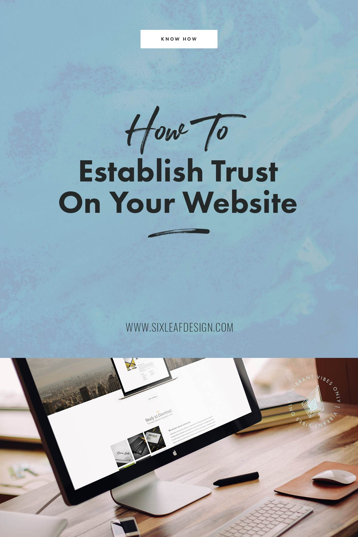 How to Establish Trust on Your Website