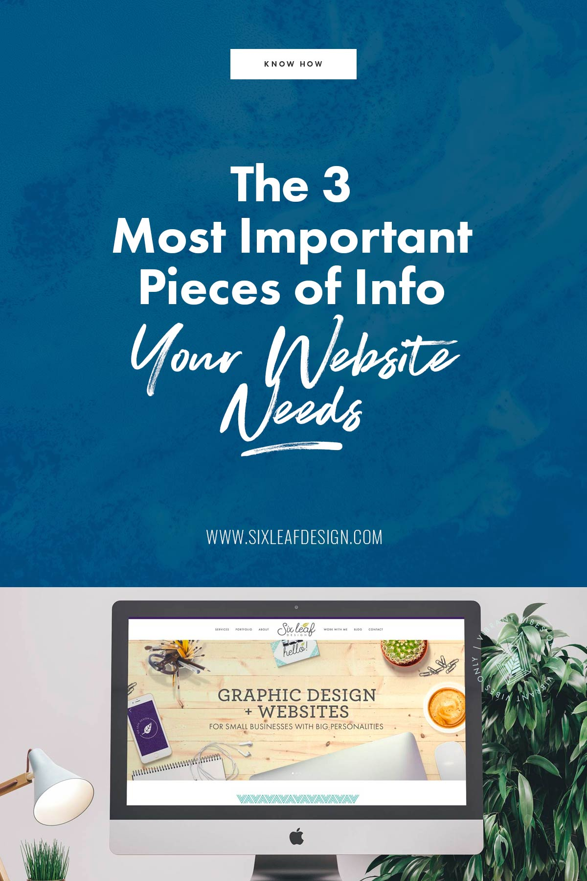 The 3 Most Important Pieces of Information Your Website Needs