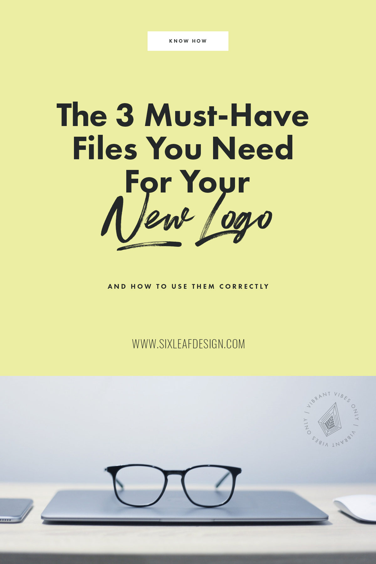 The 3 Must-Have Files You Need to Use Your New Logo To Its Full Extent | What files to ask your designer for when you get a logo?