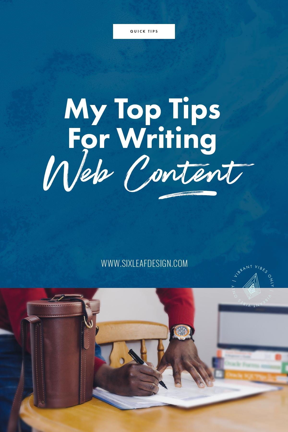 My Top Tips For Writing Web Content | Six Leaf Design | Freelance Graphic + Logo + Brand + Web Designer | Denver, Colorado