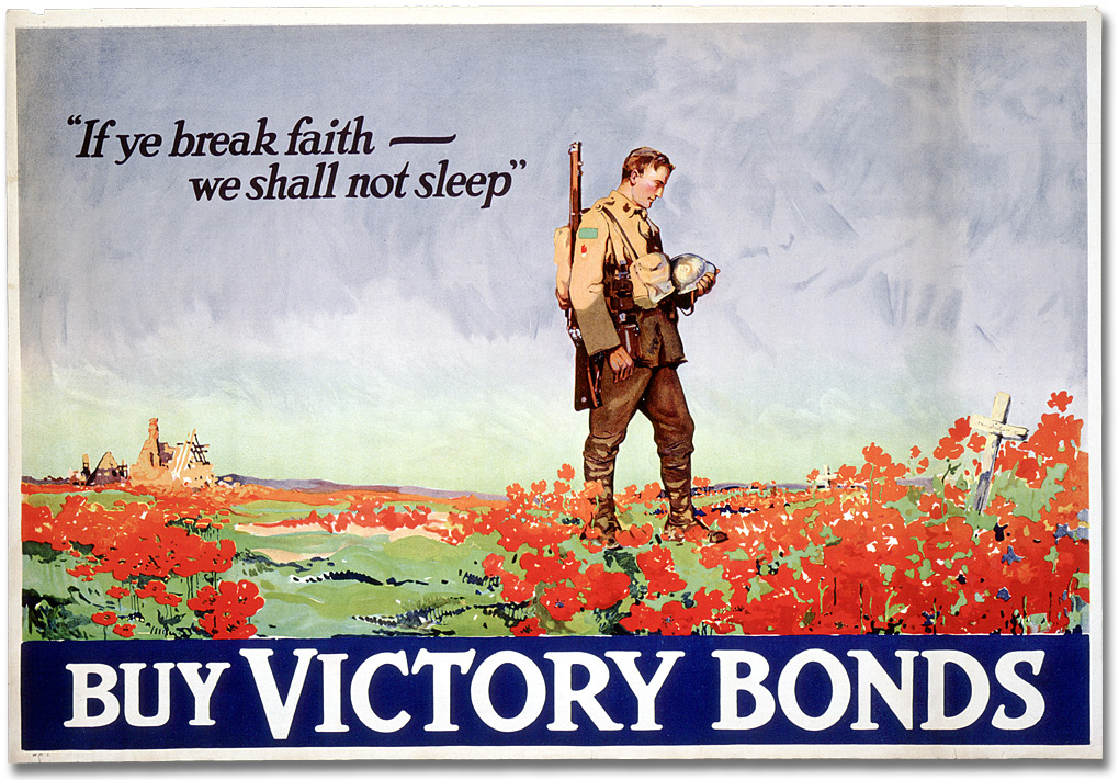 """This 1918 poster campaign borrows from LCol John McCrae's poem """"In Flanders Fields"""" and invokes hope with a field of blossoming poppies. (archives of ontario, war poster collection)"""