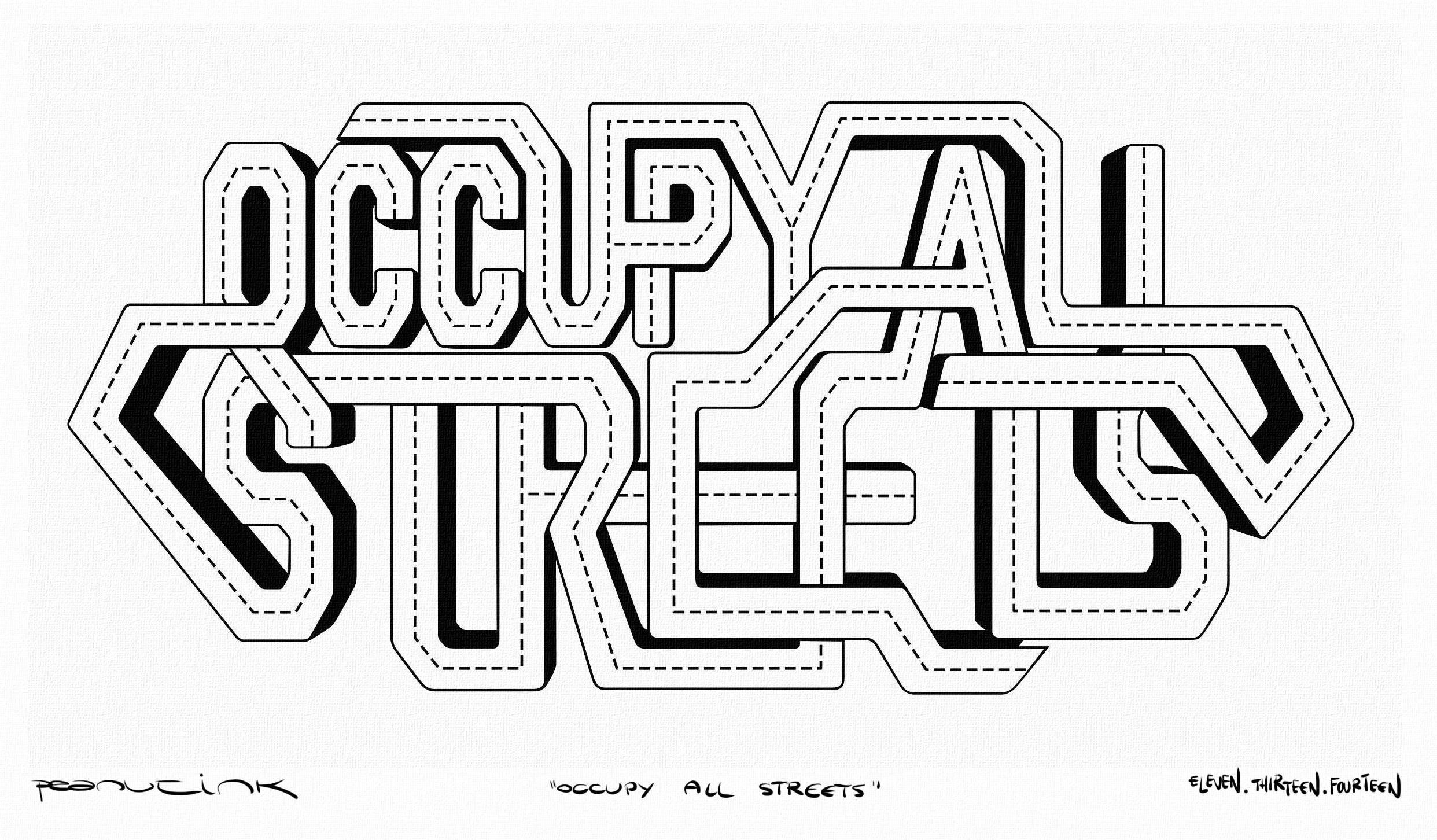 "...weekly ink #42 - ""occupy all streets""..."