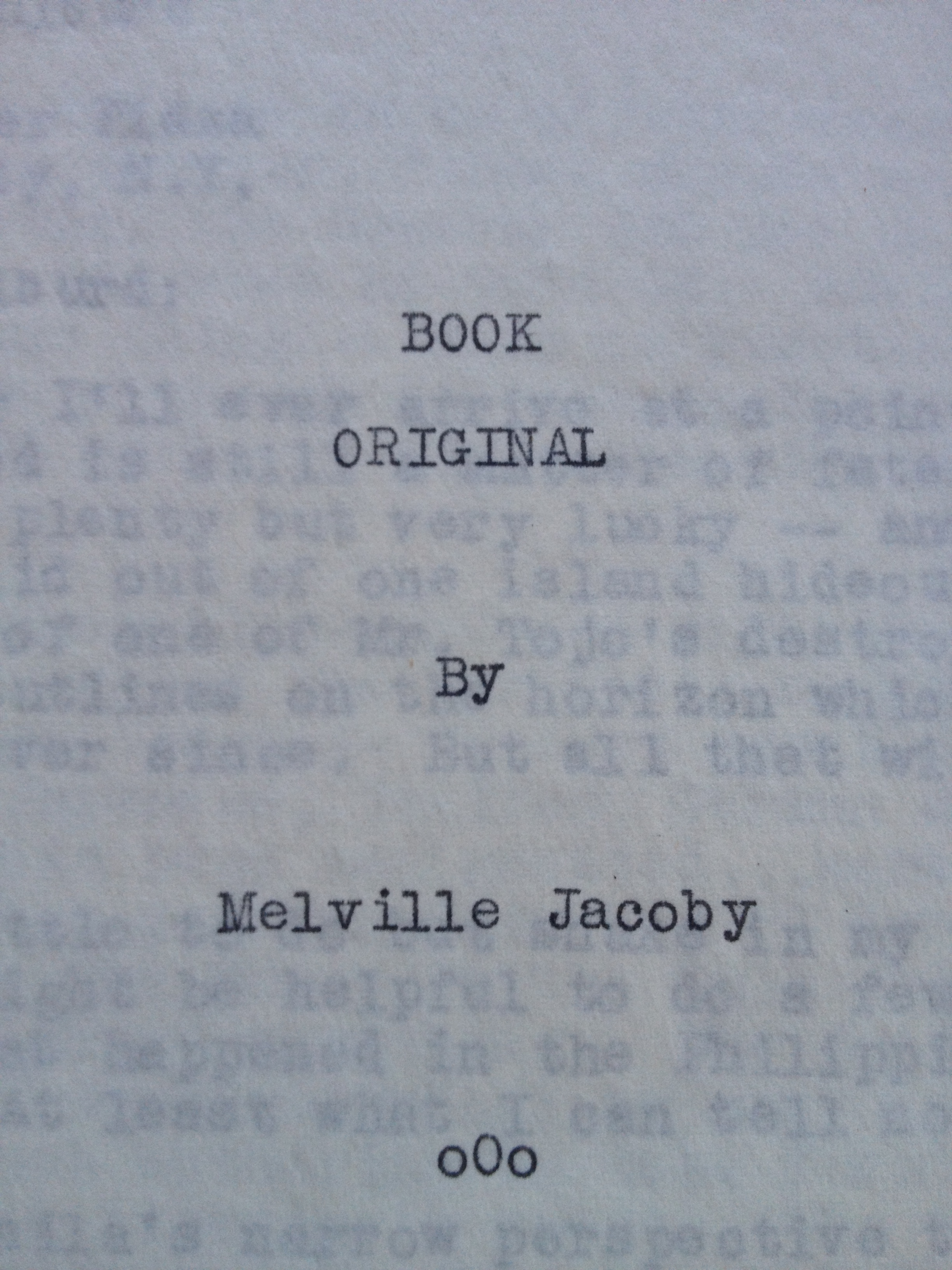 The Cover Page from the first draft of Melville Jacoby's Book