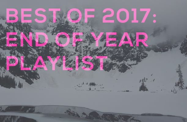 post-image-endofyearplaylist2017.jpg