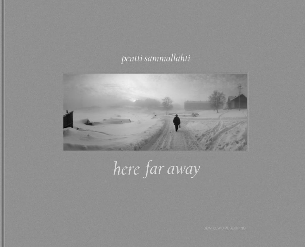 here-far-away-pennti-sammallahti.jpg