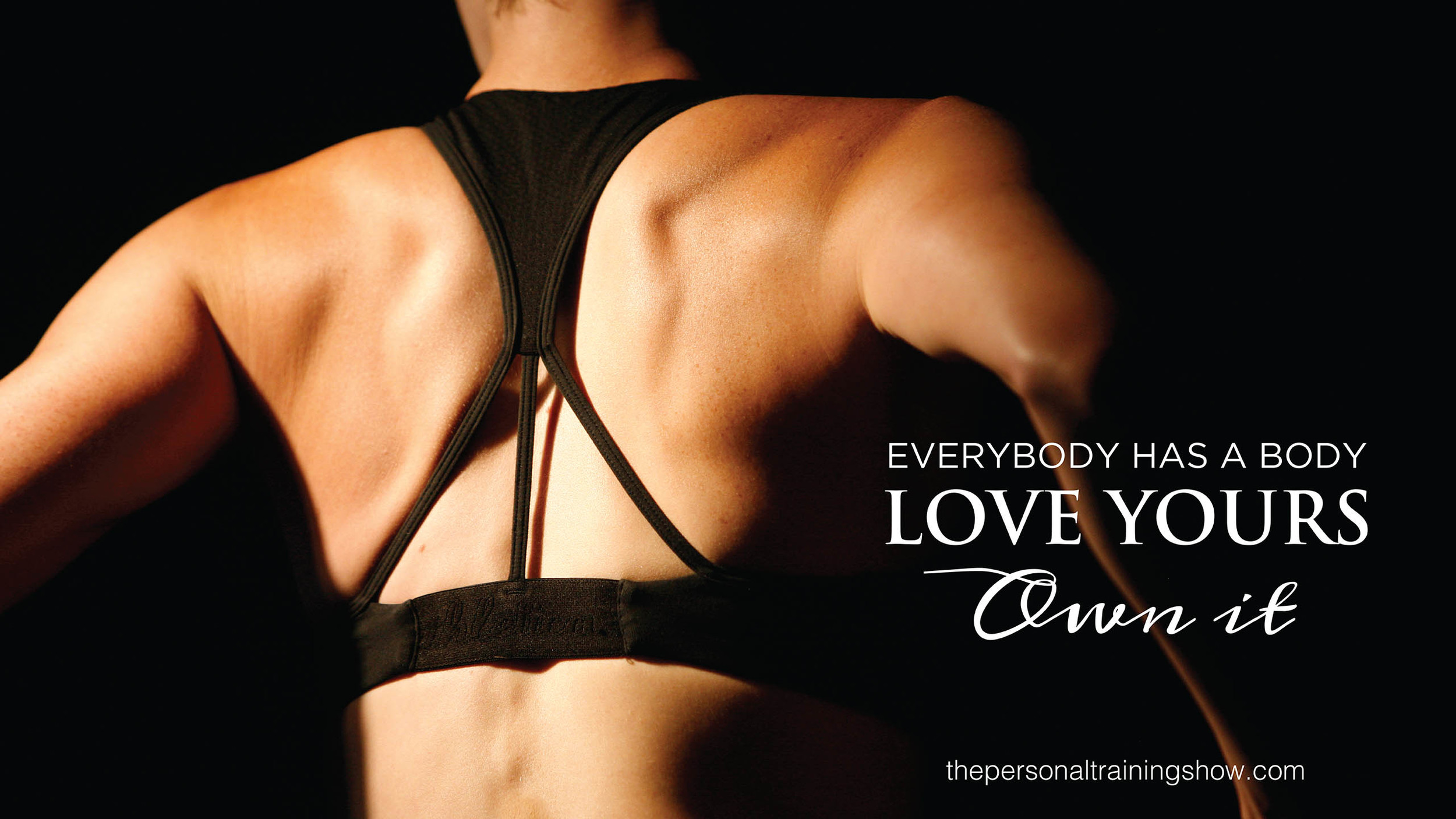 Everybody has a body. Love yours. Own it.