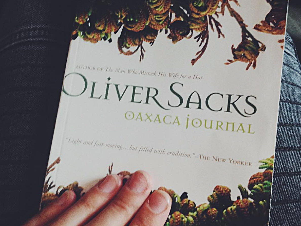 loved this  Oliver Sacks book  about his time looking at ferns in Oaxaca!