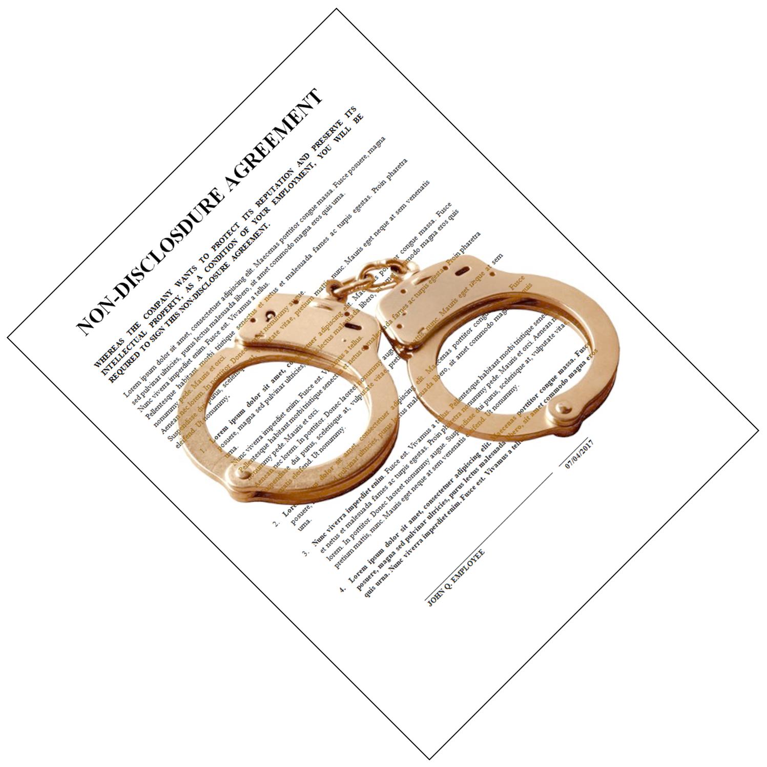 Am I Next? Non-Disclosure Agreement Handcuffs