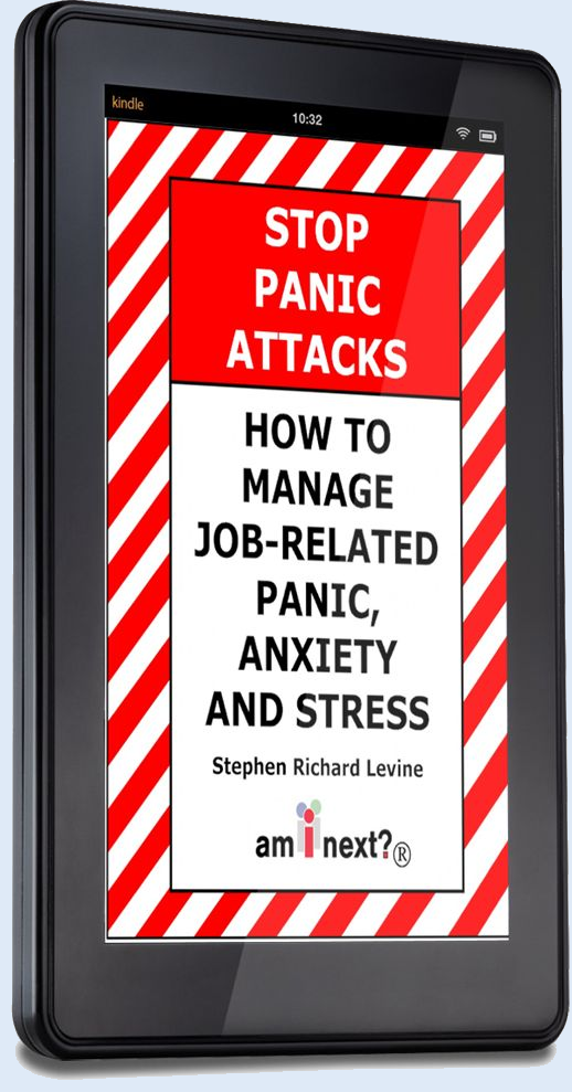 Am I Next? How to Manage Job-Related Panic, Anxiety, and Stress