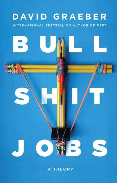 Am I Next? Bullshit Jobs - David Graeber