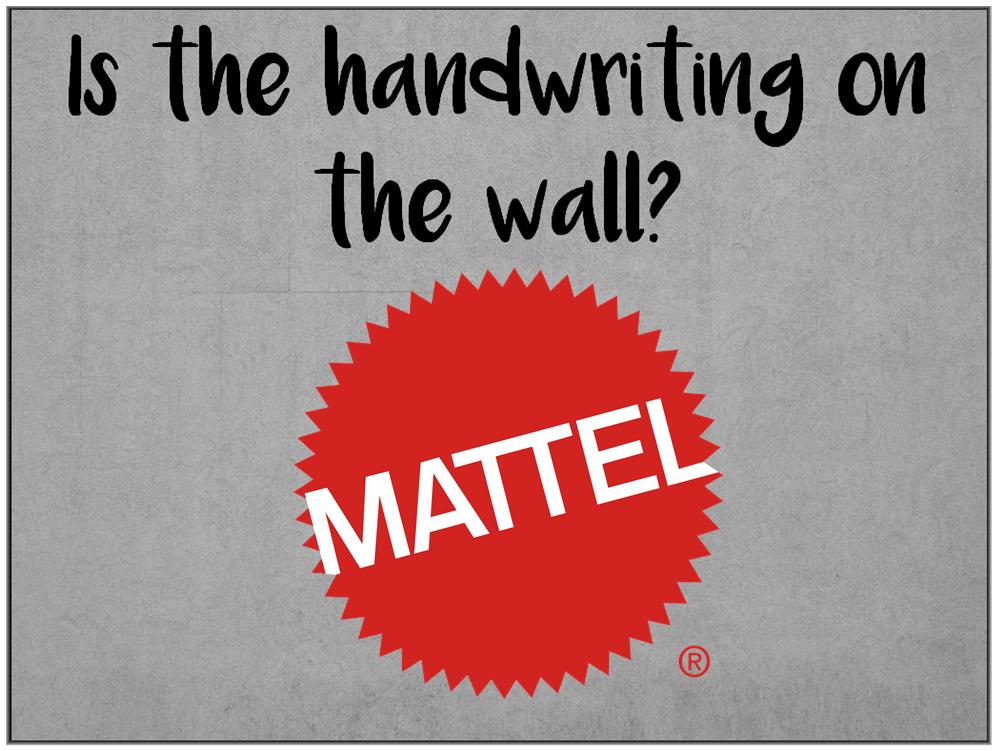 Am I Next? Mattel to Layoff 2,200 employees.