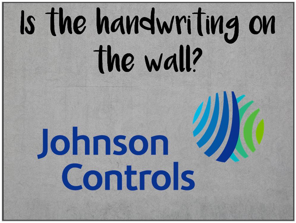Am I Next? Johnson Controls; Layoffs, Asset Sale