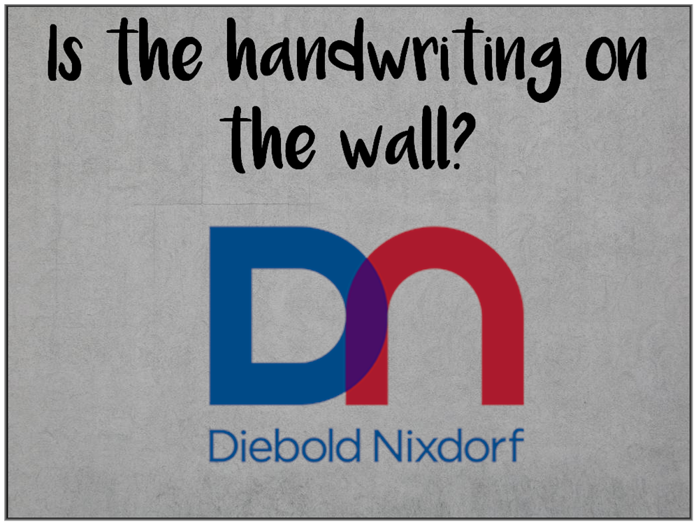 Am I Next? Major losses as Diebold Nixdorf — followed by middle management layoffs.