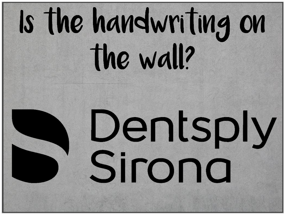 Am I Next? Layoffs planned at Dentsply Sirona.