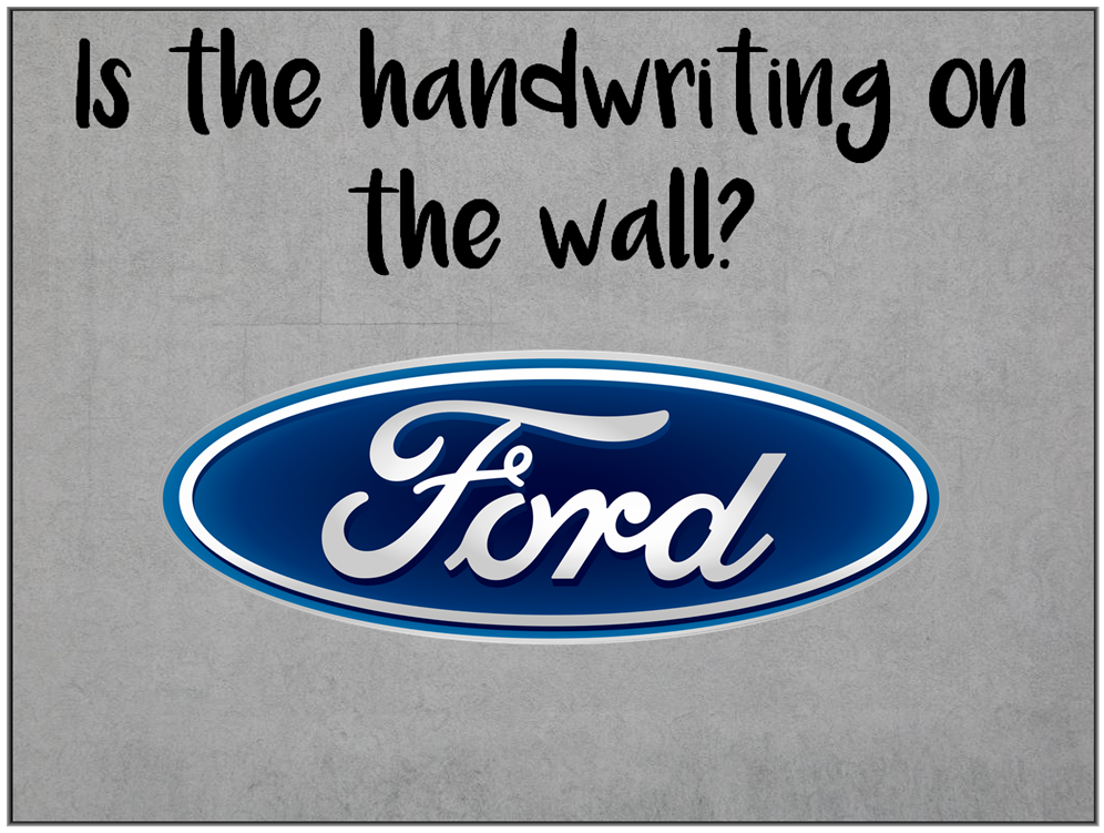 Am I Next? Is the handwriting on the wall. Ford Restructuring and layoffs.