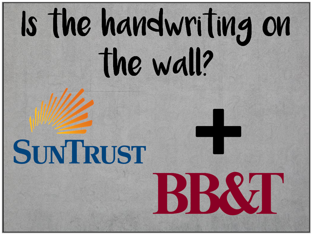 Am I Next? BB&T and SunTrust to merge with massive layoffs.