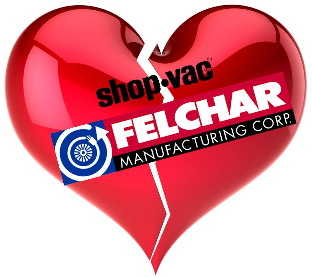Am I Next? Felchar Manufacturing / Shop-Vac Layoffs.