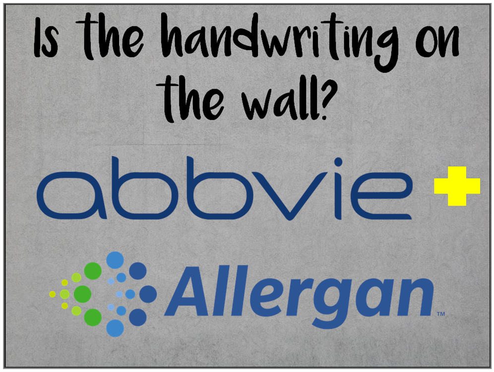 Am I Next? AbbVie to acquire Allergan.