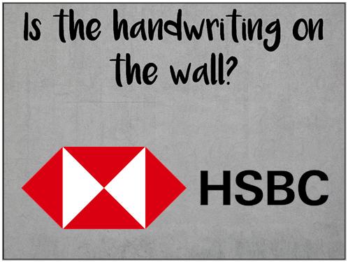 Am I Next? Thousands of Jobs at risk at HSBC.