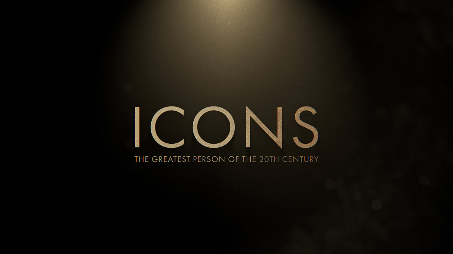 ICONS: The Greatest Person of the 20th Century | 72 Films