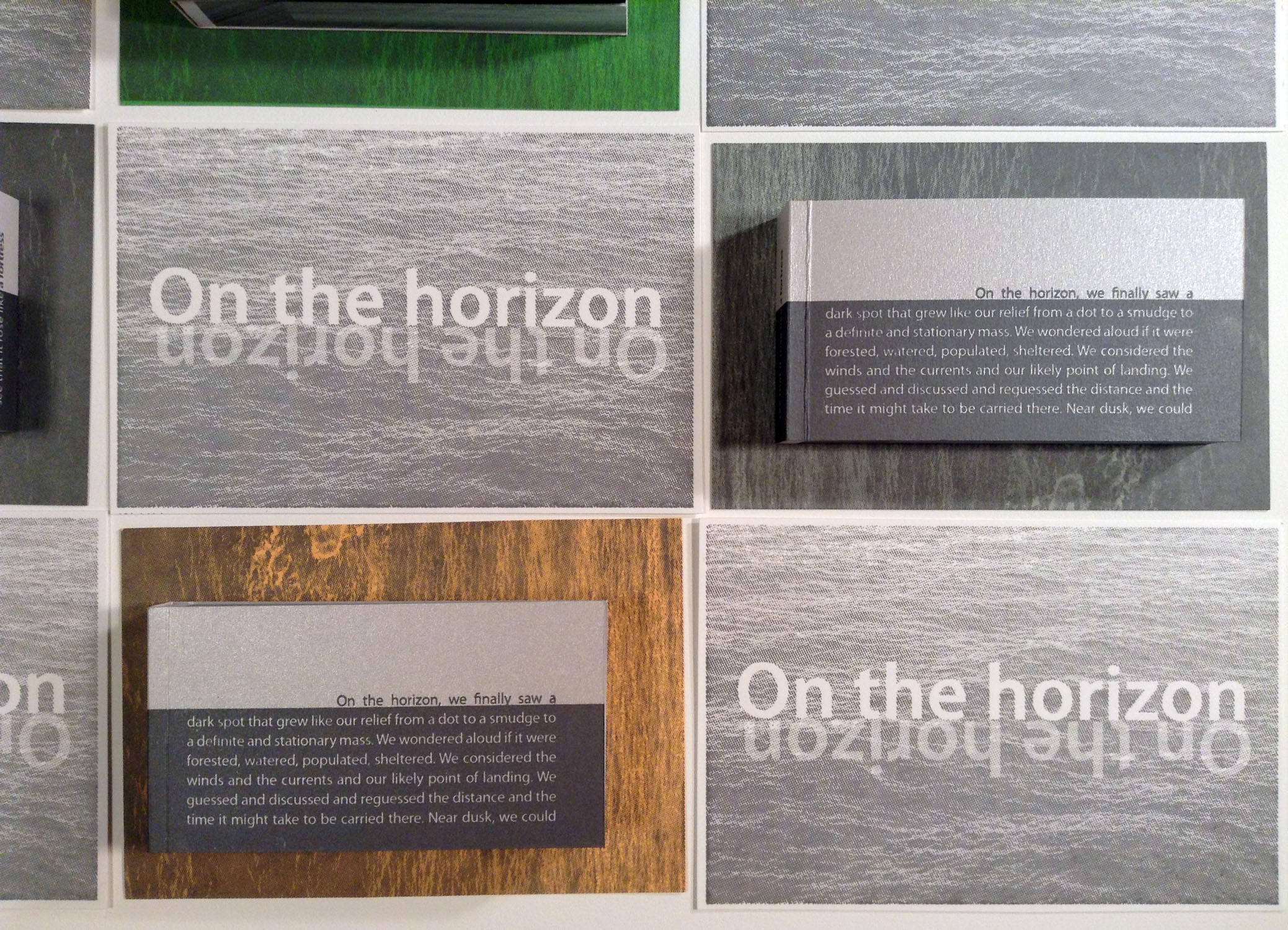 On the Horizon  is a watery flipbook with a narrative of an indeterminate voyage that is told on the covers and spine.   Interior is offset printed, covers are letterpress printed. Comes with two letterpress postcards. Two versions (Above and Below), each in an edition of 10.    On the Horizon vimeo