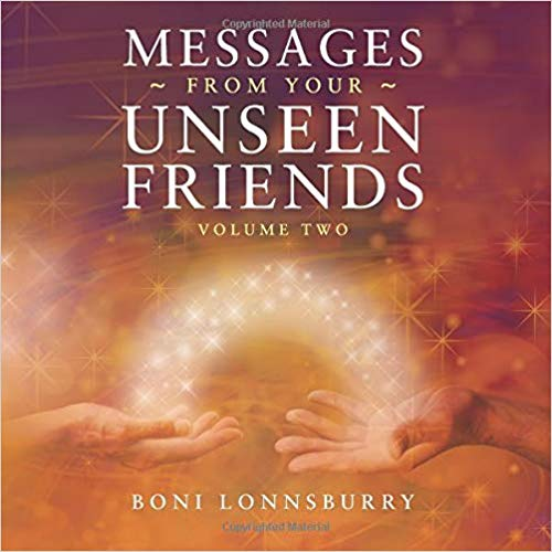 Messages from Your Unseen Friends Volume Two