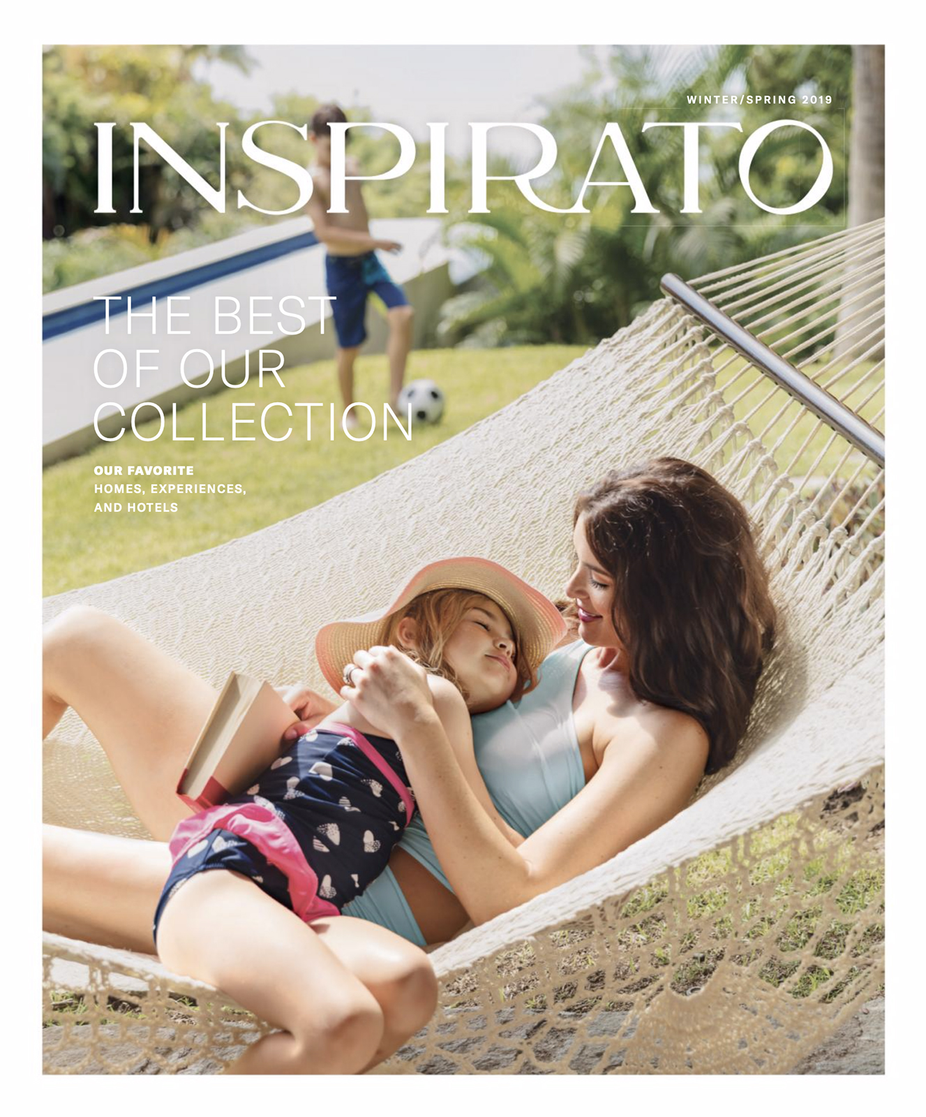Featured photos - Inspirato Magazine - Winter/Spring 2019 issue