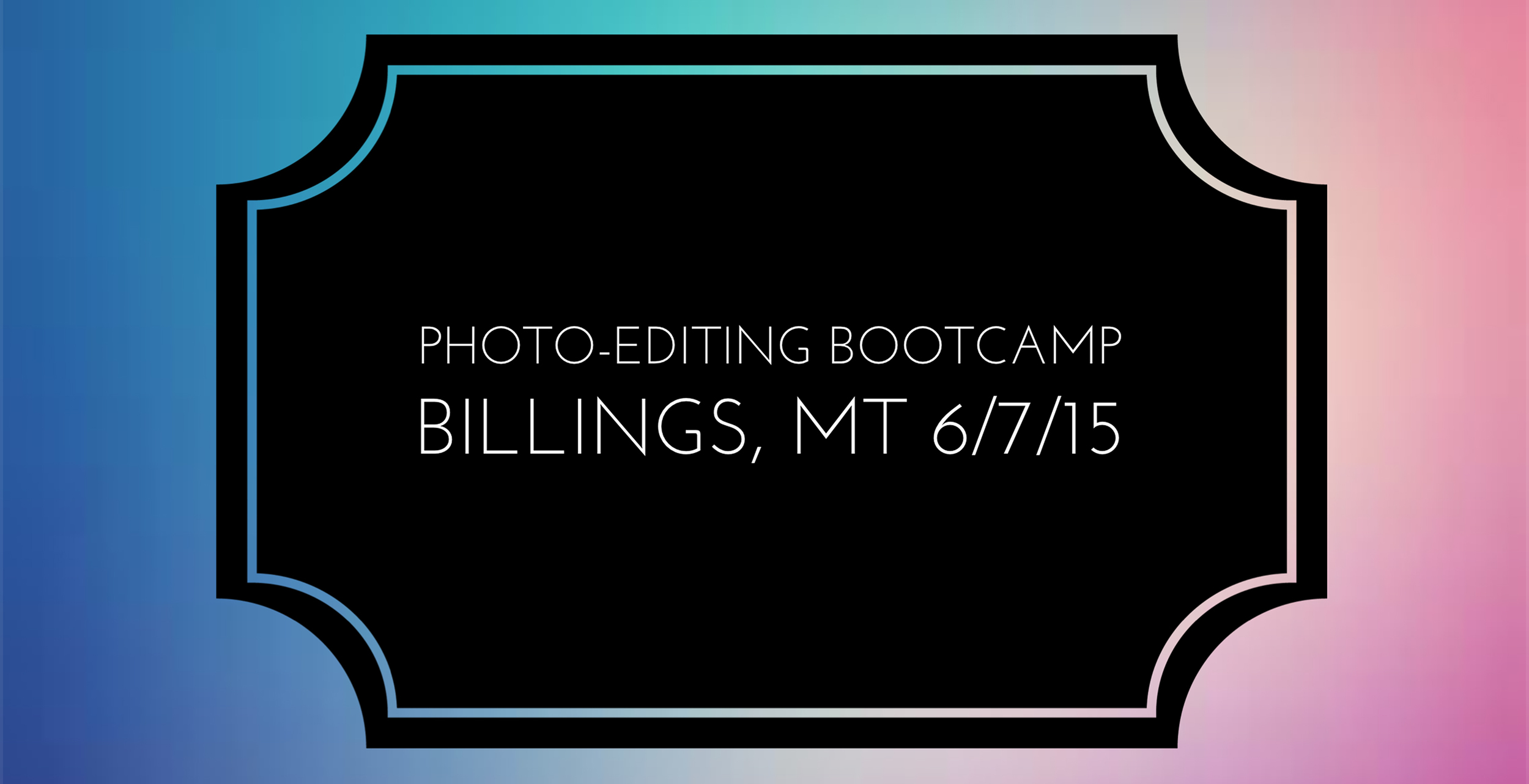 Photo-Editing Bootcamp copy.jpg