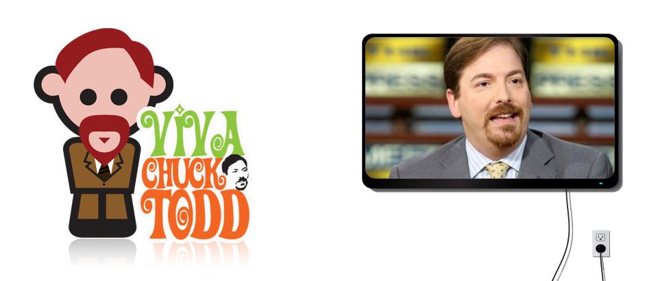 Viva Chuck Todd v1.0