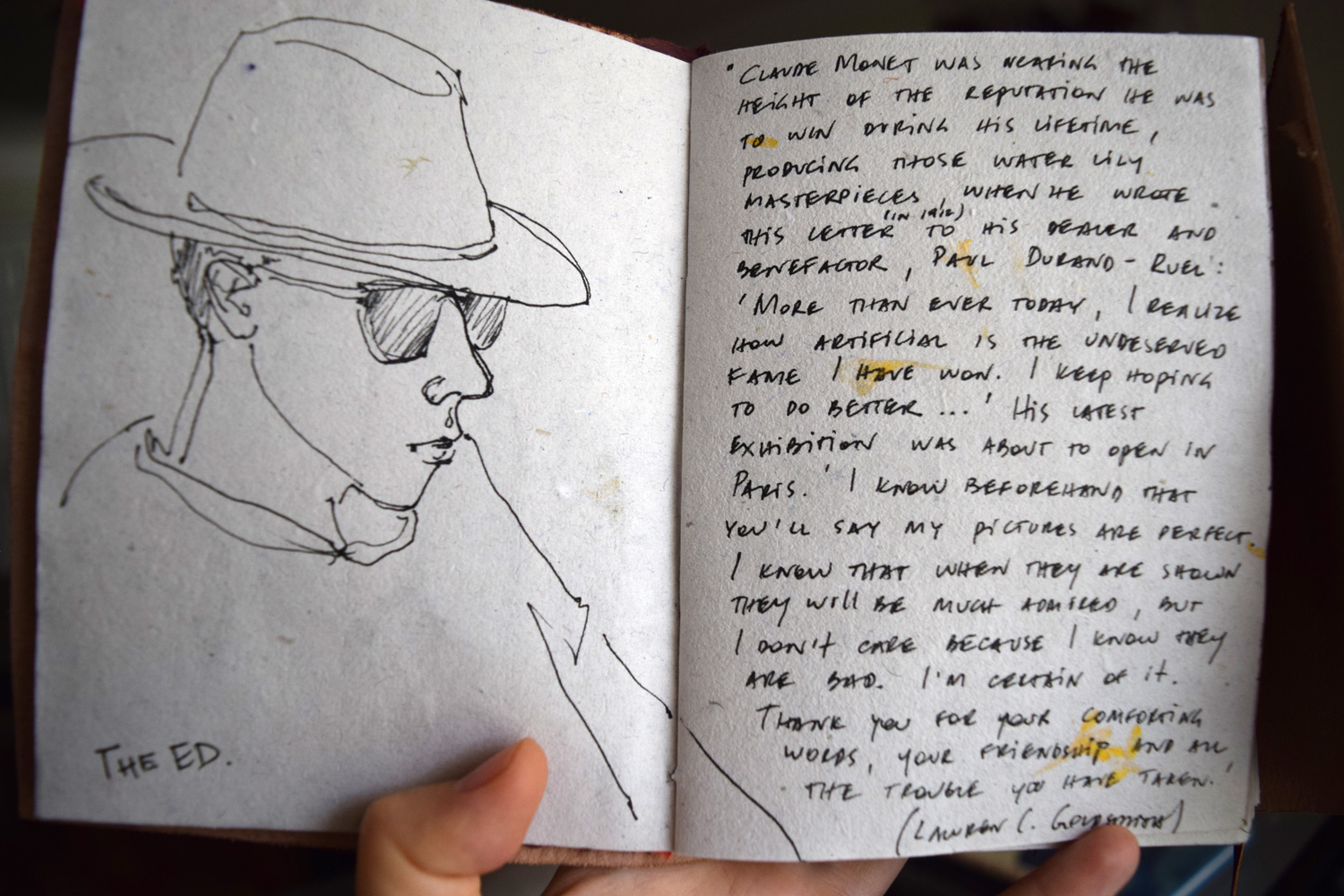 The quote was so good I wrote it down in my sketchbook. The cool dude is my baby brother Ed :)