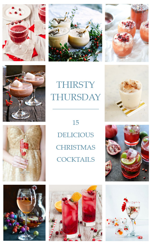 Thirsty Thursday: 15 MORE Delicious Christmas Cocktails