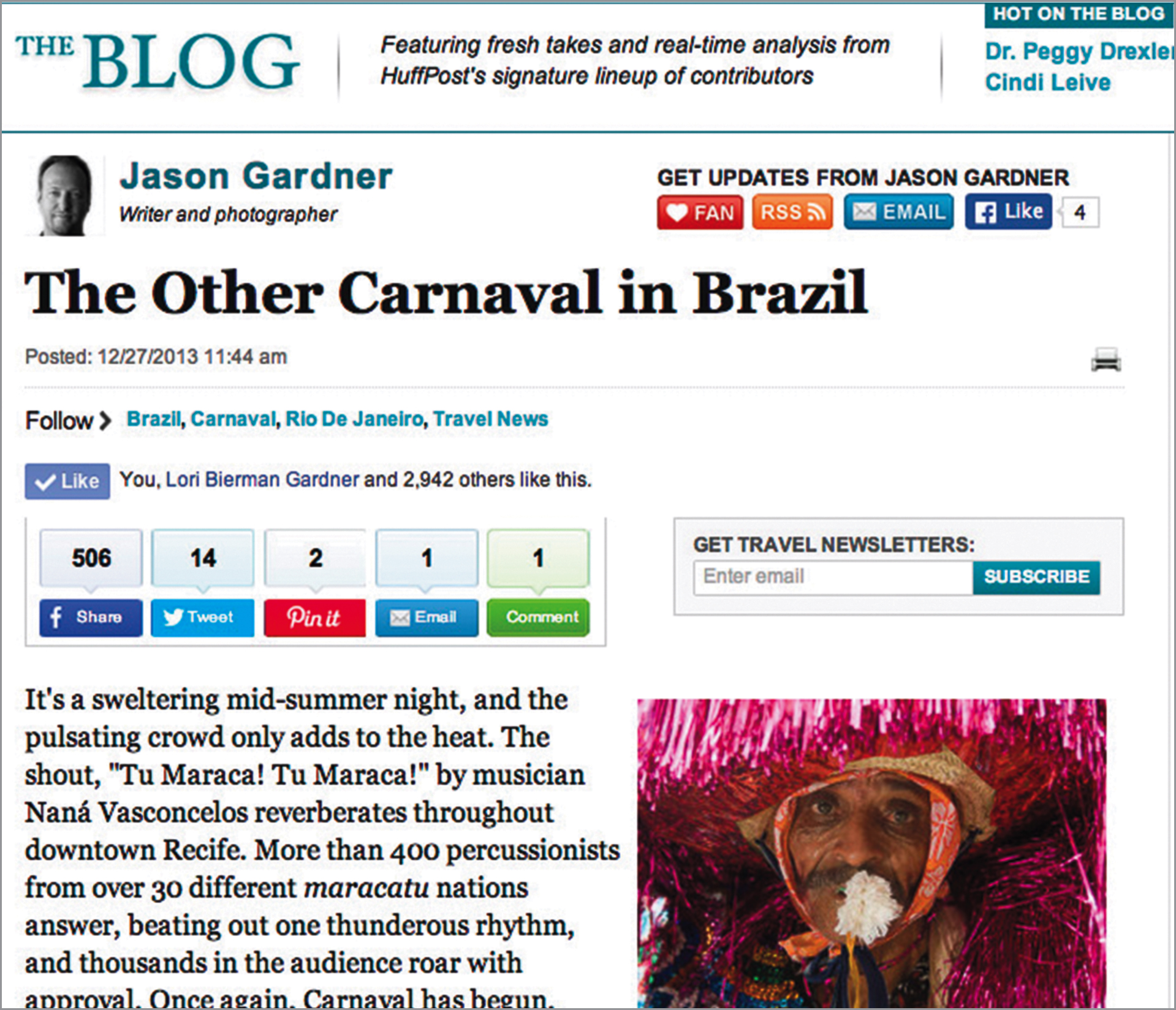 """"""" The Other Carnaval in Brazil ,"""" Huffington Post,December 2013"""