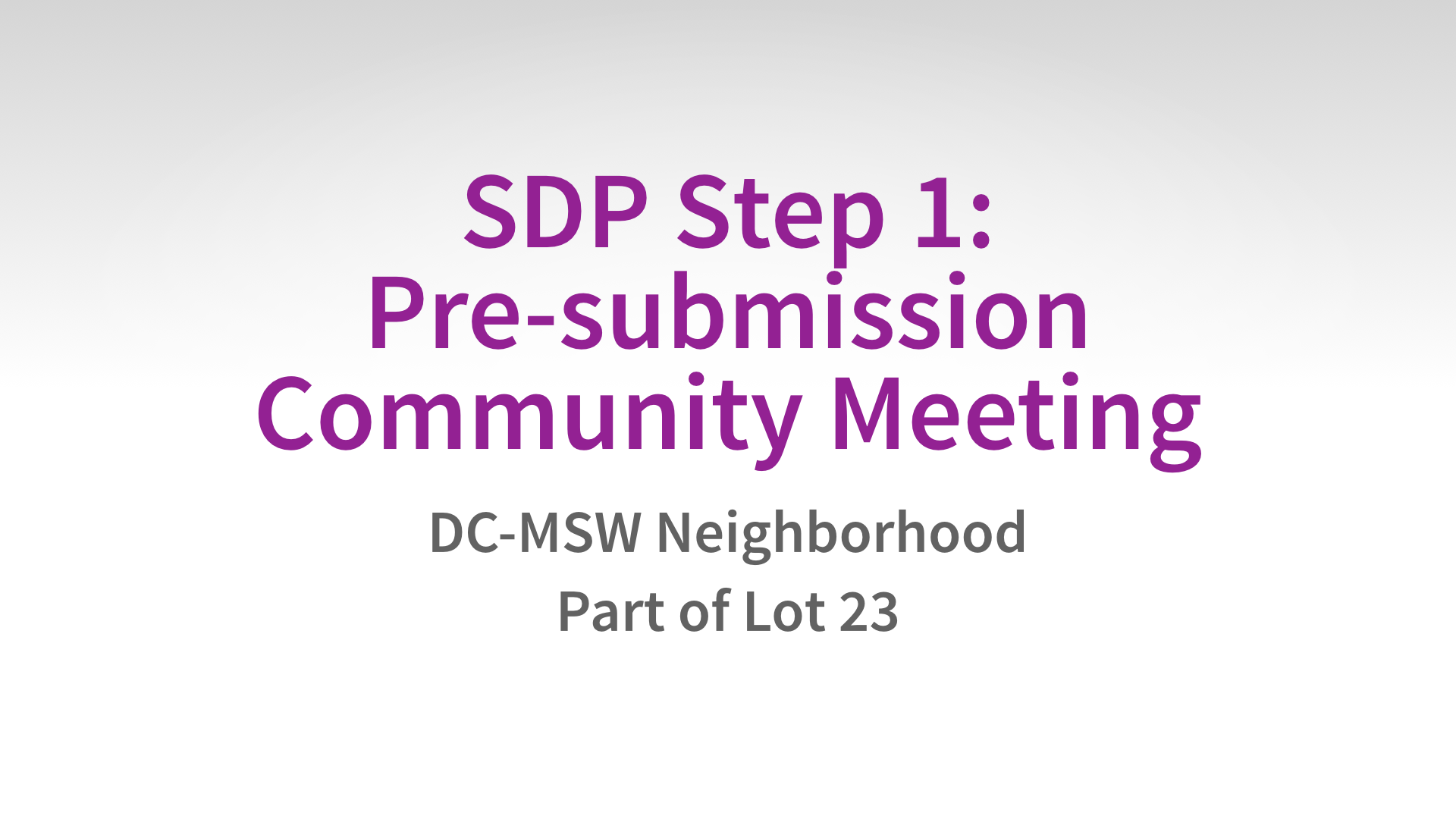 Step #9 Pre-submission Community Meeting.002.png