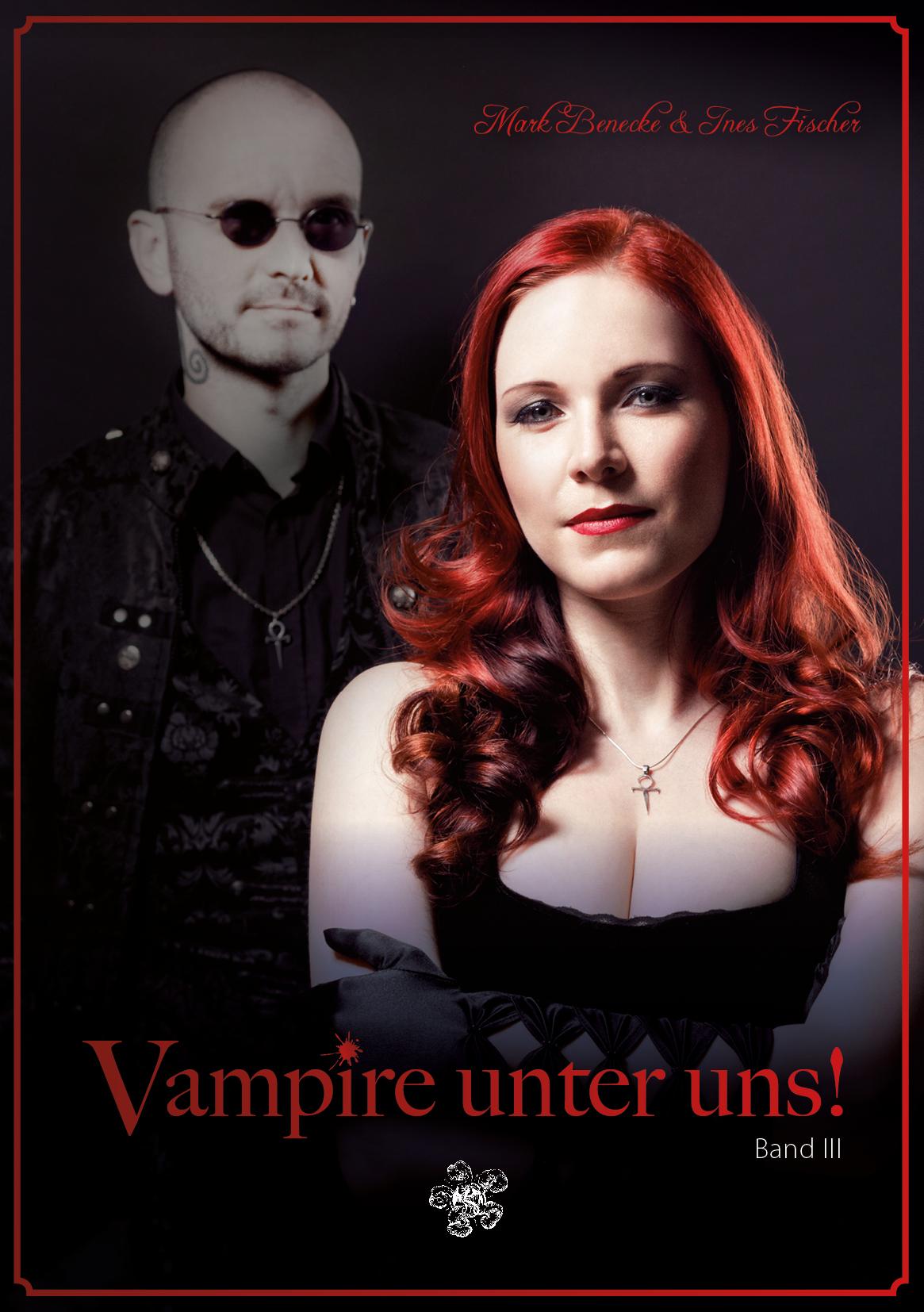 Vampire unter uns! - Band III