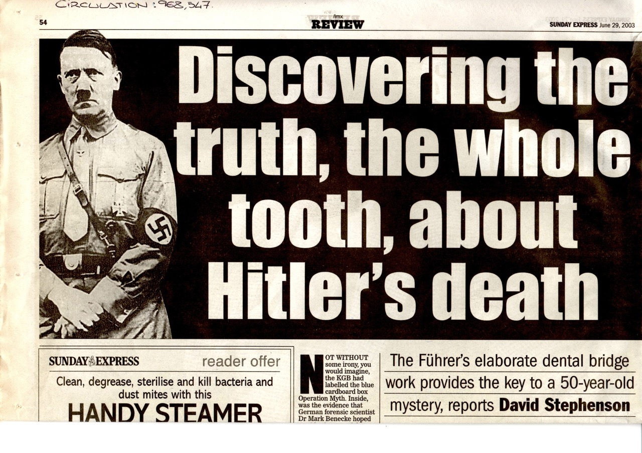 2003_07_Sunday_Express_Discovering_the_truth_the_whole_tooth_about_Adolf_Hitlers_death_David_Stephenson_1_Mark_Benecke.jpeg