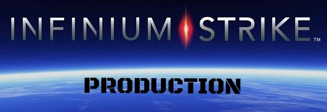 INFINIUM STRIKE PRODUCTION