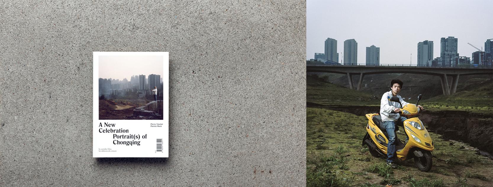 "Left: Patrick Wack's ""A New Celebration, Portrait(s) of Chongqing"" monograph publish in 2014 Right: Chongqing 02,  2013 ©Patrick Wack"